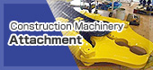 Construction Machinery Attachment